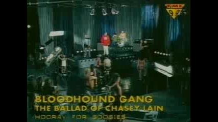 Bloodhound Gang - Ballad Of Chasey Lane