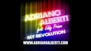 Adriano Alberti feat. Eddy Prince - My Revolution Radio