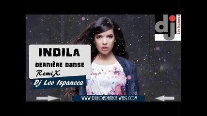 Indila & Dj Leo Ispaneca - derniere dance Remix 2014
