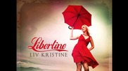 Liv Kristine-04. Vanilla Skin Delight ( Libertine-2012)