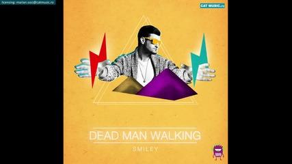 Свежо ! Smiley - Dead Man Walking