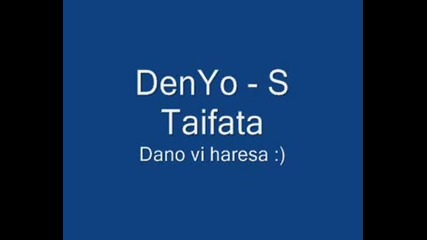 Denyo - S Taifata