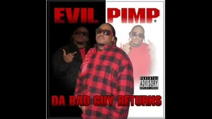 Evil Pimp - Fuck Wit Me It's R.i.p
