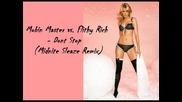 Mobin Master vs. Flithy Rich - Dont Stop (midnite Sleaze Remix)