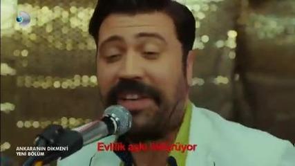 Ankara nin Dikmeni-Evlilik Äski olduruyor