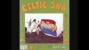 The Trojans - Celtic Ska (full album )