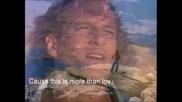 Честит Свети Валентин !!! Michael Bolton - Said I Loved You But I Lied # sub