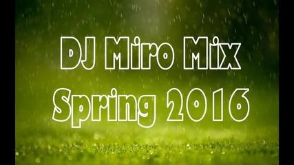 Dj Miromix - Spring 2016