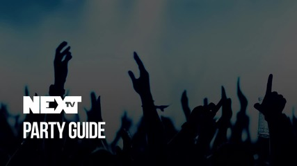 NEXTTV 049: Party Guide