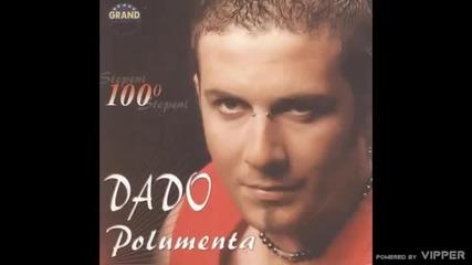 Dado Polumenta - Mila - (Audio 2005)