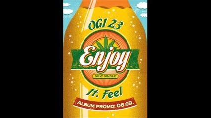 Ogi 23 feat. Feel & Sava - Enjoy