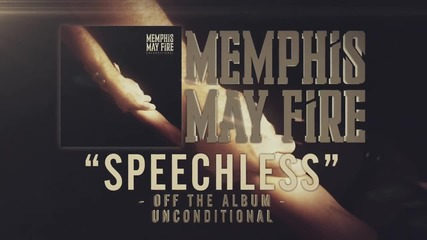 Memphis May Fire - Speechless