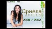 Орнела - Облог