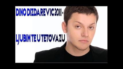 Dino Dizdarevic - Ljubim te u tetovazu