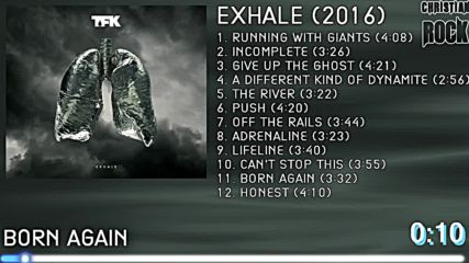 Thousand Foot Krutch - Exhale (full Album) 2016