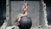 Oфициално видео + Превод! Miley Cyrus - Wrecking Ball