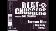 Beatchuggers - Forever Man (how Many Times) Original Mix