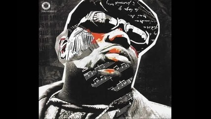 The Notorious Big - The Wickedest