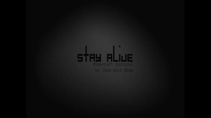 Stay Alive - Intro