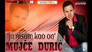 Mujce Duric 2016 - Ja nisam kao on - Prevod