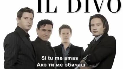 Ако Ти Ме Обичаше ❣️ Il Divo - Si Tu Me Amas / Превод /