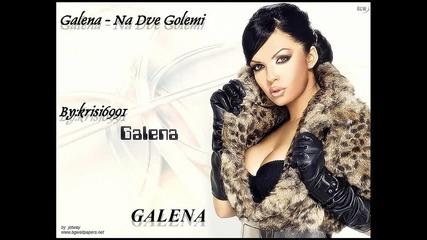Galena - Na dve golemi