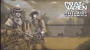 2012 • Pbat & Varien - Outlaws /glitch-hop/