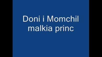 Дони И Момчил - Малкия Принц