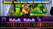 House* Миньоните - Ба до Блееп (jules Rockin Remix)