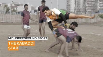 My Underground Sport: Kabaddi's growing in India