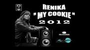 Renika - My Cookie ( 2011 )