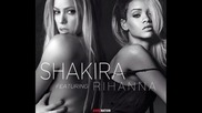 Премиера! Shakira ft Rihanna - Can't remember to forget you