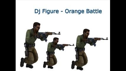 Dj Figure - Orange Battle Яка Песничка :)