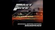 Fast And Furious 5 Rio Heis Ludacris Feat. Slaughterhouse Claret Jai - Fast Five Furiously Dangerous