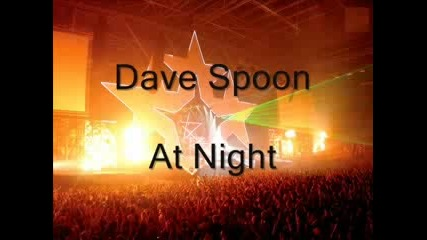 Dave Spoon - At Night