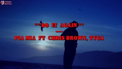 Pia Mia - Do It Again ft. Chris Brown, Tyga + Превод