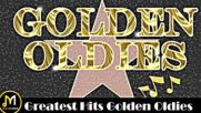 Greatest Hits Golden Oldies - 50s 60s 70s Best Songs Oldies But Goodies