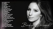 Barbra Streisand Greatest hits - Best songs of Barbra Streisand - full album