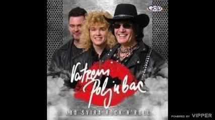 Vatreni Poljubac - Kad svira Rock N Roll - (Audio 2011)