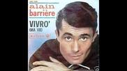 Живея - Алан Бариере (1965) Превод