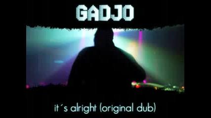 HAUSE REMIX Gadjo -  It´s Alright