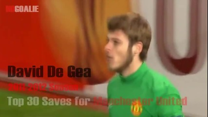 David De Gea Top 30 Saves in 2011-2012