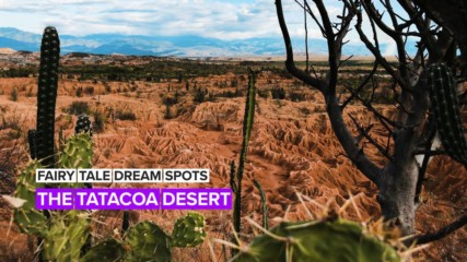 Fairy tale dream spots: The Tatacoa desert's incredible history
