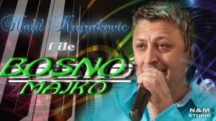 Halil Kujrakovic Lile - Bosno majko (hq) (bg sub)
