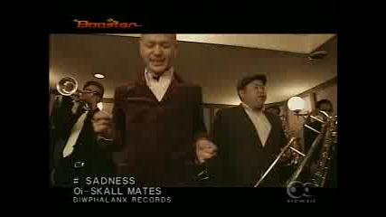 Oi Skall Mates - Sadness