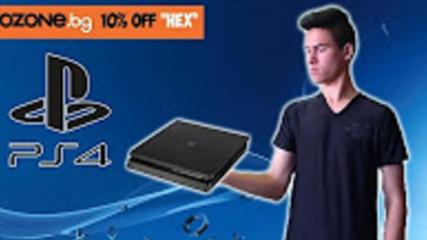 Имам Playstation 4 - Ънбоксинг и Setup