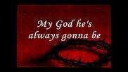 My Savior My God By Aaron Shust