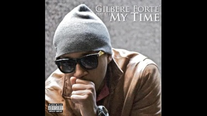 Gilbere Forte - My Time