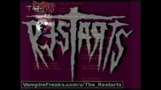 The Restarts - frustration && outsider