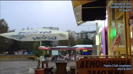 Тедом C 12 G в Бургас / Декември 2012 - Септември 2013